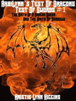 AabiLynn's Test Of Dragons, Test Of Swords #1 The Birth Of A Dragon Queen And The Birth Of Sorrows