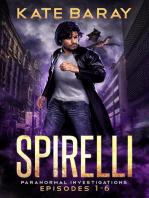 Spirelli Paranormal Investigations Season One