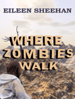 Where Zombies Walk (Book One of Kendra's Journey)
