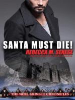 Santa Must Die!