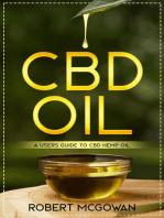 CBD Oil:A Users Guide