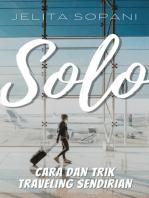 Solo: Cara dan Trik Traveling Sendirian