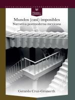 Mundos (casi) imposibles: Narrativa postmoderna mexicana