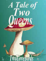 A Tale of Two Queens
