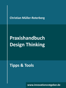 Praxishandbuch Design Thinking: Tipps & Tools