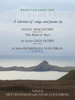 The Glendale Bards: A Selection of Songs and Poems by Niall Macleoid (1843-1913), 'The Bard of Skye', His Brother Iain Dubh (1847-1901) and Father Domhnall nan Oran (c.1787-1873)