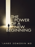 The Power of a New Beginning