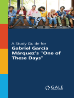 """A Study Guide for Gabriel Garcia Marquez's """"One of These Days"""""""