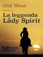Old West Volume 2 - La leggenda di Lady Spirit