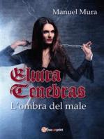 Elvira Tenebras - L'ombra del male