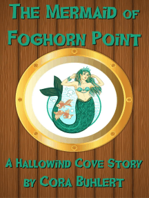 The Mermaid of Foghorn Point: Hallowind Cove, #4
