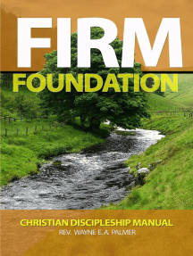 Firm Foundation - Christian Discipleship Manual