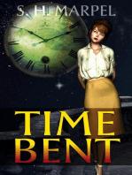 Time Bent