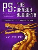 P.S. The Dragon Sleights