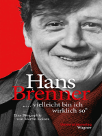 """Hans Brenner. """"vielleicht bin ich wirklich so"""""""