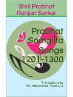 Prabhat Samgiita – Songs 1201-1300: Translations by Abhidevananda Avadhuta: Prabhat Samgiita, #13