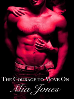 The Courage to Move On