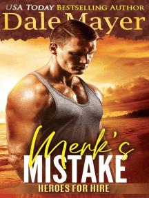 Merk's Mistake: Heroes for Hire, #3