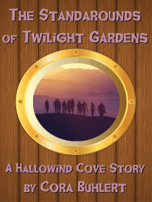 The Standarounds of Twilight Gardens: Hallowind Cove, #5