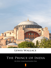 The Prince of India: Or Why Constantinople Fell