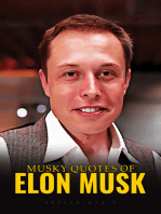Musky Quotes Of Elon Musk
