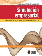 Simulación empresarial: Manual para comprender los juegos de negocios