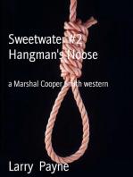 Sweetwater #2 Hangman's Noose