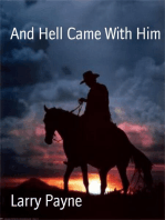 And Hell Came With Him