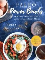 Paleo Power Bowls: 100 Easy, Nutrient-Dense, Anti-Inflammatory Meals