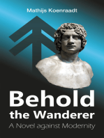 Behold the Wanderer