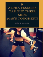 9 Alpha Females Tap Out Their Men