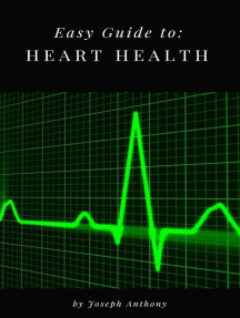Easy Guide to: Heart Health