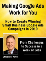 Making Google Ads Work for You - How to Create Winning Small Business Google Ads Campaigns in 2019