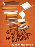 Writing Secrets of the World's Most Prolific Authors