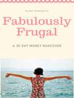 Fabulously Frugal-A 30 Day Money Makeover
