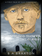 When Blood Flowed as Water