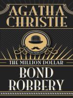 Million Dollar Bond Robbery, The