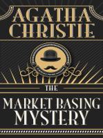 Market Basing Mystery, The
