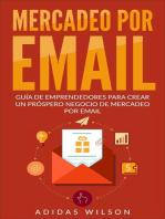 Mercadeo Por Email Guia De Emprendedores Para Crear Un Prospero Negocio De Mercadeo Por Email: Negocios & Economia/ Publicidad & Promociones