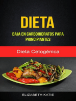 Dieta Baja En Carbohidratos Para Principiantes (Dieta Cetogénica)