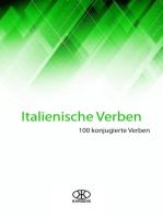 Italienische Verben (100 Konjugierte Verben)