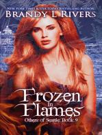 Frozen in Flames