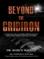 Beyond The Gridiron