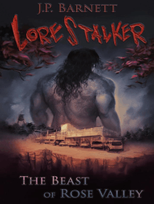 The Beast of Rose Valley: Lorestalker, #1