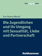 Die Jugendlichen und ihr Umgang mit Sexualität, Liebe und Partnerschaft