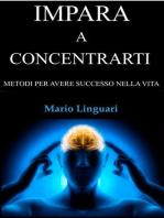 Impara a Concentrarti