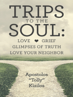 Trips to the Soul