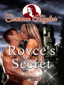 Royce's Secret
