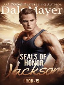 SEALs of Honor: Jackson: SEALs of Honor, #19