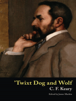 'Twixt Dog and Wolf
